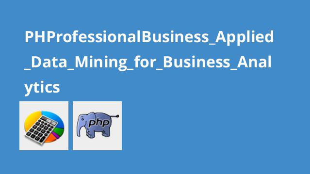 PHProfessionalBusiness_Applied_Data_Mining_for_Business_Analytics