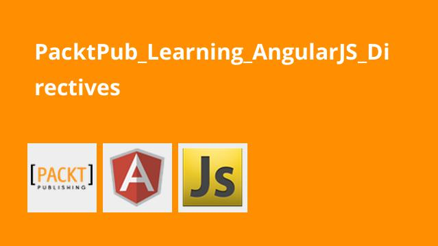 آموزش Directive ها در AngularJS