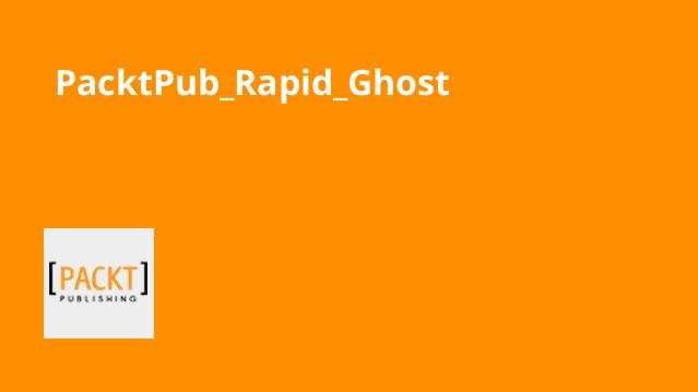 PacktPub_Rapid_Ghost