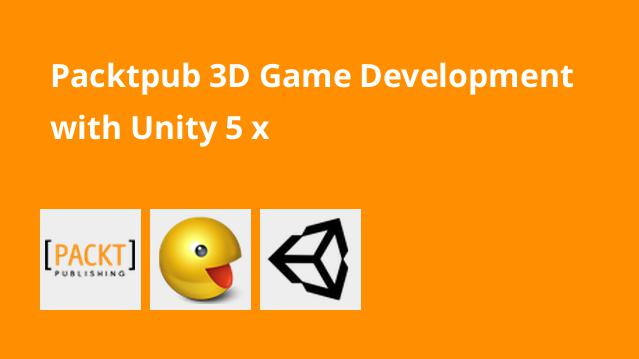 packtpub-3d-game-development-with-unity-5-x