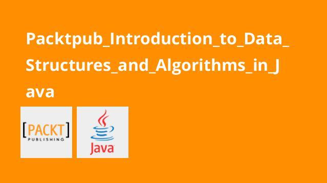 معرفی ساختارهای داده و الگوریتم ها درJava