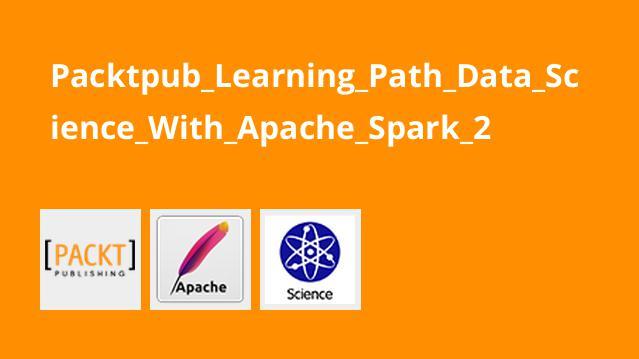 آموزش علم داده باApache Spark 2