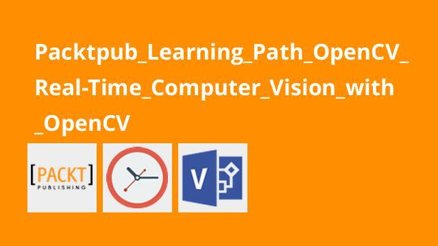 آموزش بینایی رایانهReal-Time باOpenCV