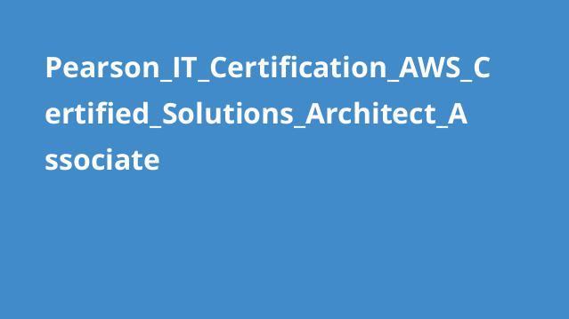 آموزش گواهینامهAWS Certified Solutions Architect Associate