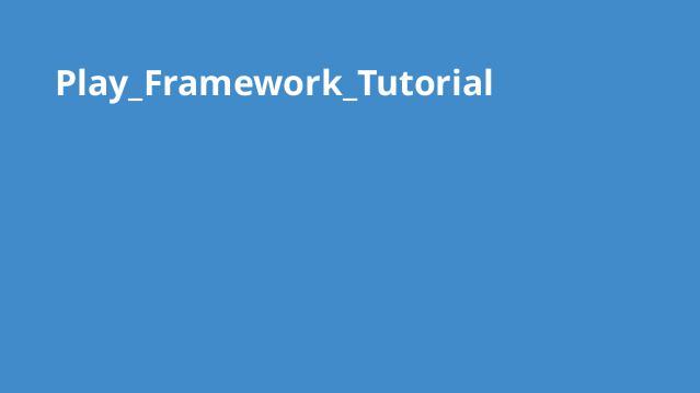 آموزش کامل Play Framework