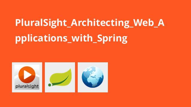 معماری اپلیکیشن های تحت وب با Spring