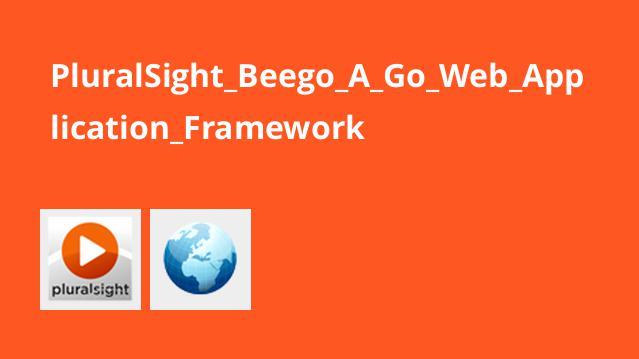 آموزش فریمورک تحت وب Beego برای Go