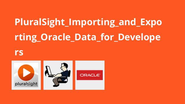 عملیات Import و Export داده ها در Oracle برای برنامه نویسان