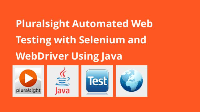 pluralsight-automated-web-testing-with-selenium-and-webdriver-using-java