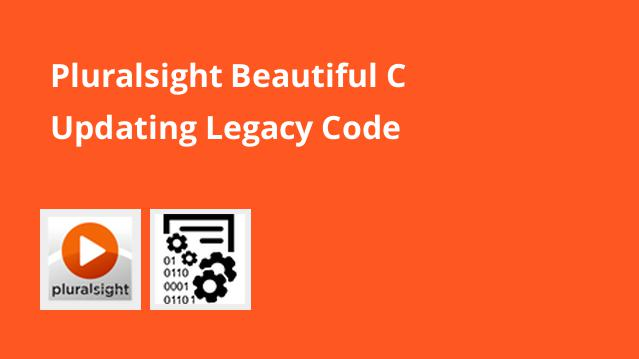 pluralsight-beautiful-c-updating-legacy-code