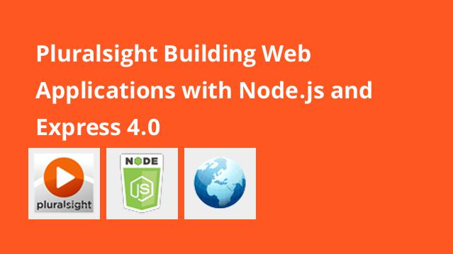 pluralsight-building-web-applications-with-node-js-and-express-4-0