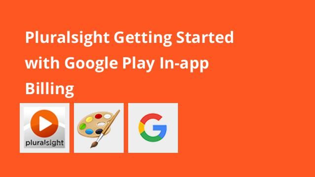 pluralsight-getting-started-with-google-play-in-app-billing