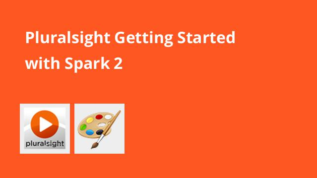 pluralsight-getting-started-with-spark-2
