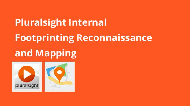 pluralsight-internal-footprinting-reconnaissance-and-mapping
