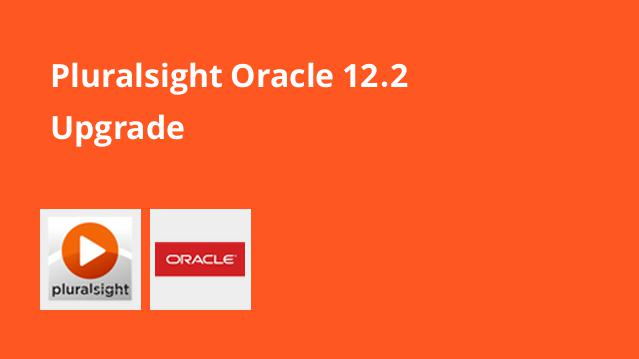 pluralsight-oracle-12-2-upgrade