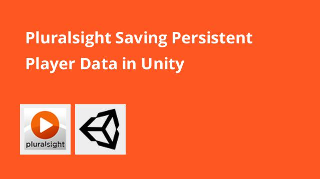pluralsight-saving-persistent-player-data-in-unity