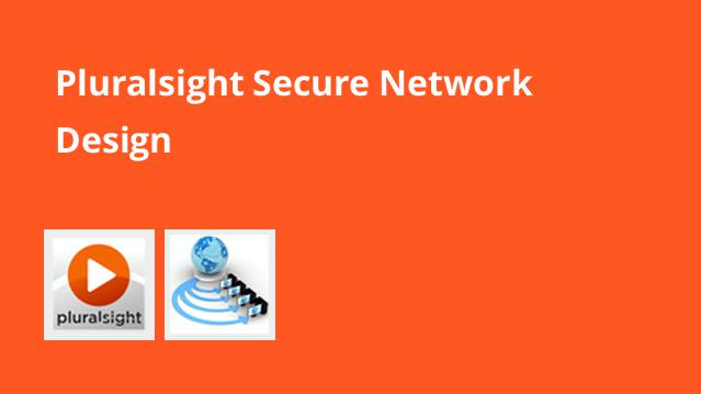 pluralsight-secure-network-design
