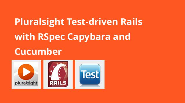 pluralsight-test-driven-rails-with-rspec-capybara-and-cucumber