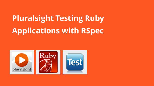 pluralsight-testing-ruby-applications-with-rspec