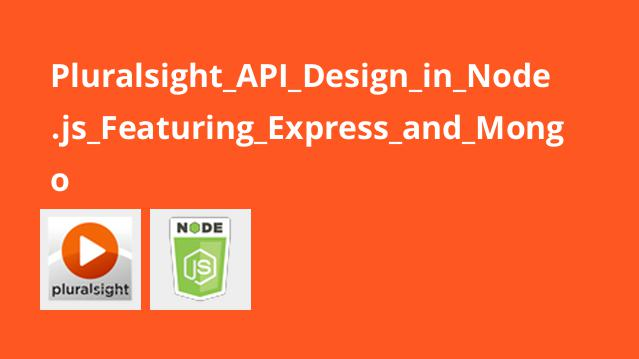 آموزش طراحیAPI درNode.js به همراهExpress و Mongo