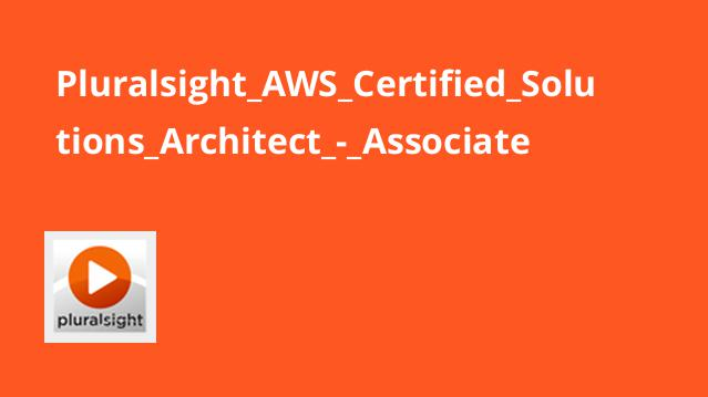 Pluralsight AWS Certified Solutions Architect – Associate