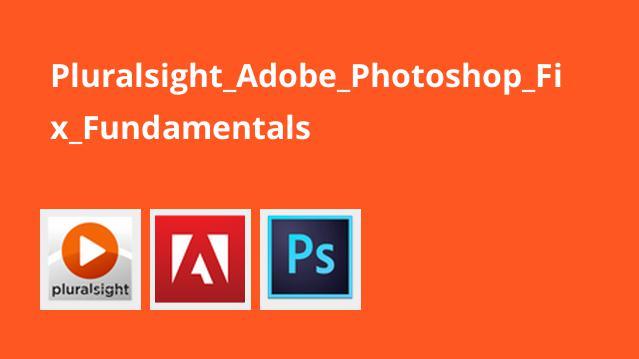 Pluralsight Adobe Photoshop Fix Fundamentals