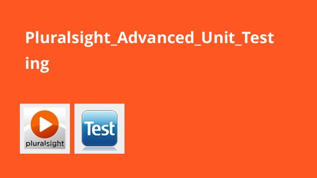 آموزش پیشرفته Unit Testing
