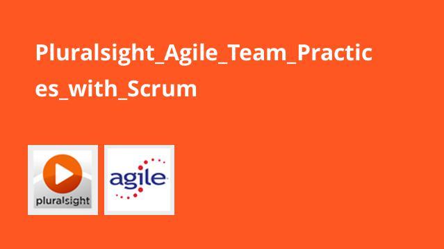 Pluralsight_Agile_Team_Practices_with_Scrum