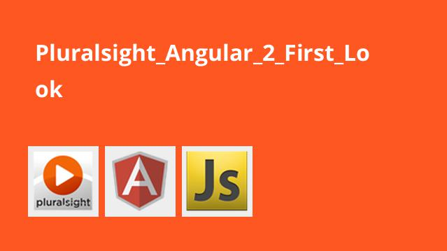 Pluralsight Angular 2 First Look