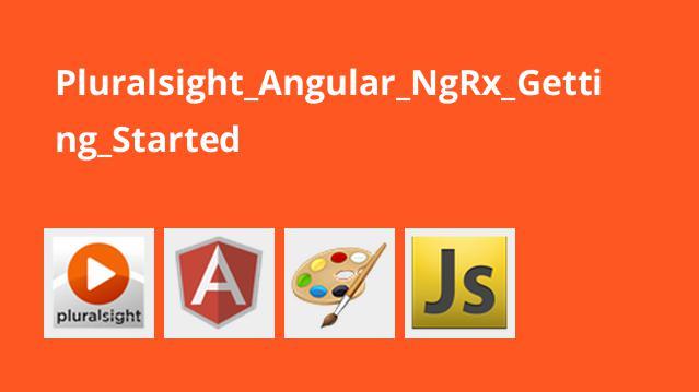 آموزش شروع کار باAngular NgRx