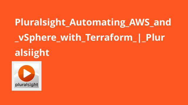 Pluralsight Automating AWS and vSphere with Terraform