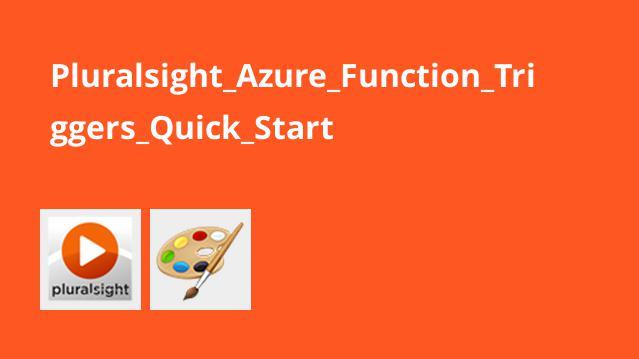 Pluralsight Azure Function Triggers Quick Start