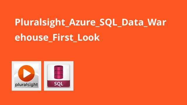 Pluralsight Azure SQL Data Warehouse First Look