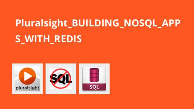 ساخت اپلیکیشن های NoSQL با Redis