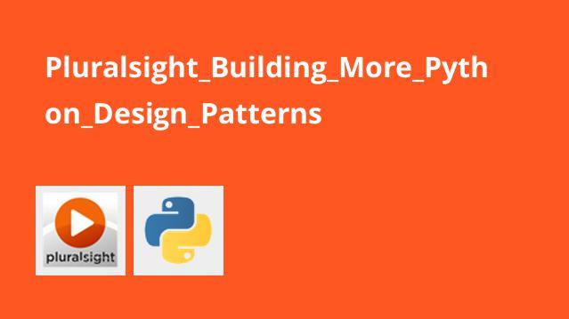 آشنایی ایجاد الگو های طراحی Python