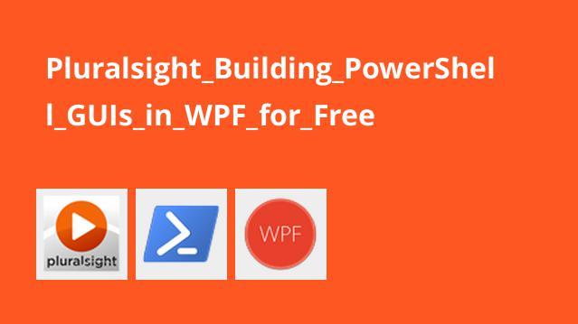 آموزش ساخت رابط گرافیکی PowerShell در WPF