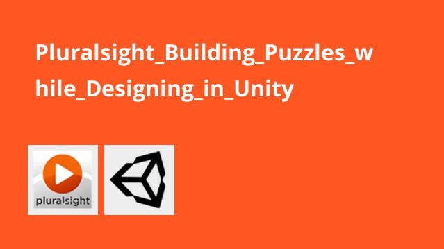 Pluralsight_Building_Puzzles_while_Designing_in_Unity