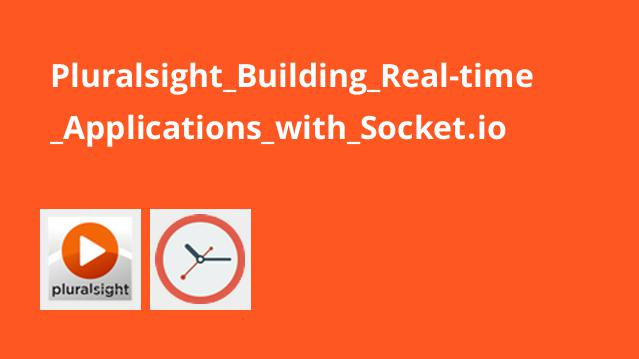 Pluralsight Building Real-time Applications with Socket.io