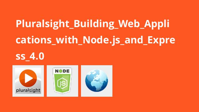 ساخت اپلیکیشن های وب با Node.js و Express 4.0