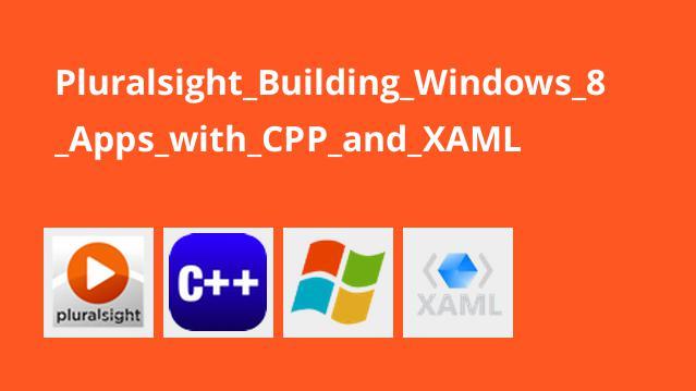 ساخت برنامه های Windows 8 با ++C و XAML