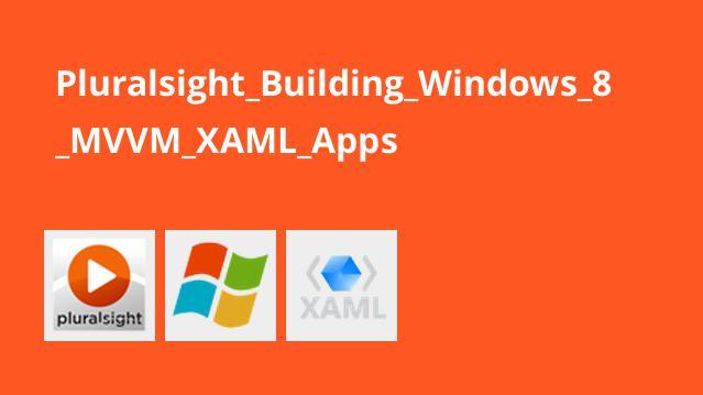 ساخت برنامه های Windows 8 با MVVM XAML