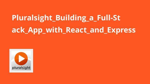 ساخت اپلیکیشن Full-Stack با React و Express