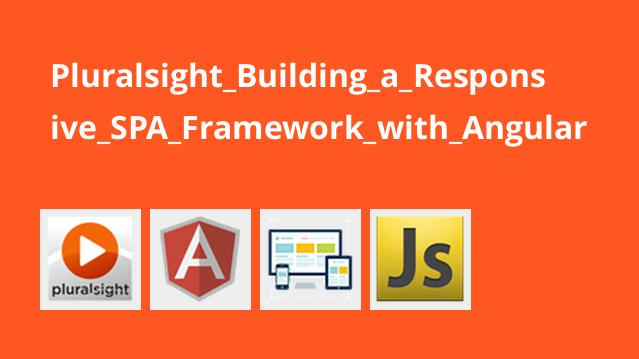 Pluralsight Building a Responsive SPA Framework with Angular
