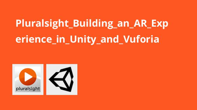 Pluralsight Building an AR Experience in Unity and Vuforia