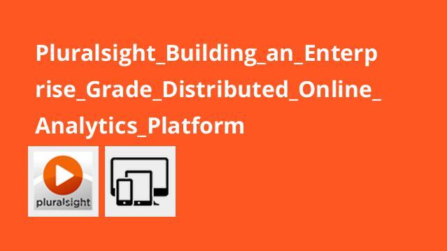 Pluralsight Building an Enterprise Grade Distributed Online Analytics Platform