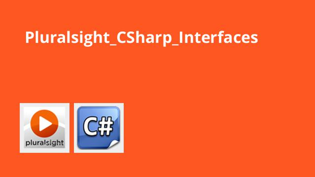 دوره آموزش C# Interfaces