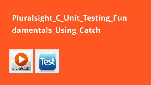 استفاده از Catch در تست واحد (Unit Testing) با سی پلاس پلاس