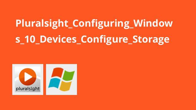 آموزش پیکربندی دستگاه های ویندوز 10 – پیکربندی ذخیره سازی
