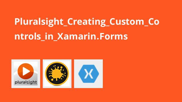 ایجاد کنترل های سفارشی در Xamarin.Forms
