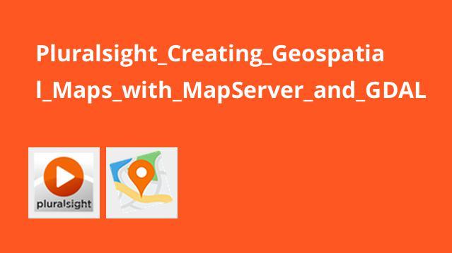 آموزش ایجاد نقشه های جغرافیایی با MapServer و GDAL